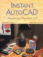 Instant AutoCAD: Mechanical Desktop 4.0-ExLibrary