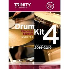 TRINITY College di Londra DRUM KIT PEZZI & ESERCIZI BOOK 4: i livelli 7 & 8, 2014-19