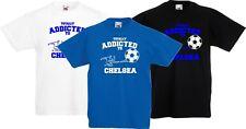 Chelsea Kinder Fußball Total Addicted To Chelsea Spaß Geschenk T-Shirt