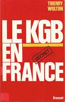 Livre le KGB en France Thierry Wolton éditions Grasset 1986 book