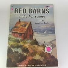 RED BARNS AND OTHER SCENES - BY ARDEN VON DEWITZ #111