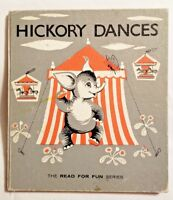 HICKORY DANCES by Cecilia and Jean Hinde (1964, Hardcover) Read for Fun Series