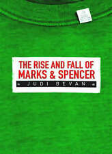 The Rise and Fall of Marks & Spencer, Bevan, Judi | Hardcover Book | Acceptable