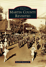 Martin County Revisited [Images of America] [NC] [Arcadia Publishing]