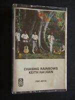 KEITH HAUGEN - CHASING RAINBOWS CASSETTE