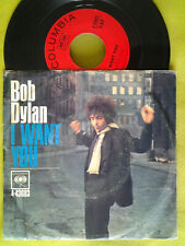 "BOB DYLAN  7""  45 tours  - I want you / just like tom  USA"