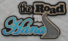 HAWAII - THE ROAD TO HANA Die Cut Title Scrapbook Page Paper Piece - SSFFDeb