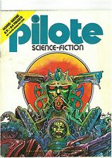 PILOTE n 35 bis avril 1977 Spécial Science-Fiction: Caza, Dead, Lauzier, Marol