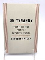 On Tyranny: Twenty Lessons from the Twentieth Century Timothy Snyder Paperback