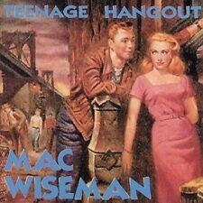 Mac Wiseman- Teenage Hangout (Bear Family 15694 NEW CD)