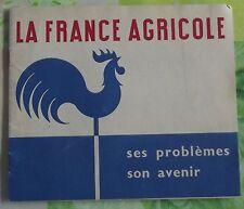 Livret la France Agricole ses Problèmes Son avenir 1950 Air France