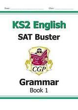 Key Stage 2 English SAT Buster Grammar Book 1 9781847629074 KS2 CGP SATS New