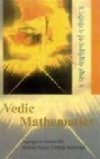 Vedic Mathematics : Sixteen Simple Mathematical Formulae from the Vedas