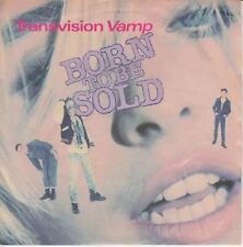 "Born To Be Sold/Down On You 7"" : Transvision Vamp"