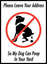 """Please Leave Your Address - No Dog Pooping Aluminum Rectangle Sign - 9"""" x 12"""""""