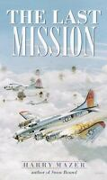 THE LAST MISSION by Harry Mazer FREE SHIPPING paperback book teen WWII military