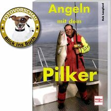 Angeln mit dem Pilker - hilfreiche Tipps für Meeresangler (Robert Langford)