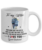 To My Wife Coffee Mug Gift From Husband I Love You Queen Forever Anniversary Cup