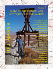Bill Mann's Guide to The Remote & Mysterious Saline Valley - Volume 4