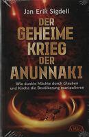 DER GEHEIME KRIEG DER ANUNNAKI - Jan Erik Sigdell BUCH (wie Zecharia Sitchin )
