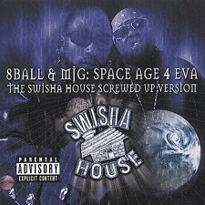 Space Age 4 Eva [The Swisha House Screwed Up Version] [PA] [Slow] by 8Ball and M