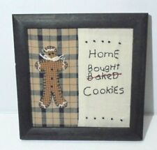 Primitive Home Bought Cookies Gingerbread Christmas Sign Sampler