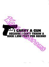 VINYL DECAL STICKER I CARRY A GUN BECAUSE..NRA..GUN RIGHTS...CAR TRUCK WINDOW