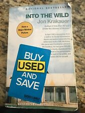 Into The Wild by Jon Krakauer in great condition. Extra chapters included