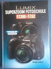 Lumix SUPERZOOM Fotoschule FZ200 / FZ62 - Frank Späth,  2012,  Point Of Sale - L