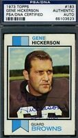 Gene Hickerson Browns Signed Psa/dna 1973 Topps Certified Autograph Authentic