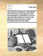 The school of miniature, erected for the instru. Contributors, Notes.#*=