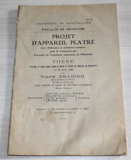 Projet d'Appareil Platré - Thèse Médecine de 1928 par Pierre Granier