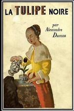 La Tulipe Noire, Paperback by Dumas, Alexandre