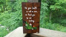 Wood Sign Handmade Painted Thank You for Not Smoking Vintage Retro Style Floral