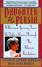 Daughter of Persia: A Woman's Journey From Her Father's Harem Through the Islami