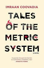 TALES OF THE METRIC SYSTEM - COOVADIA, IMRAAN - NEW PAPERBACK BOOK