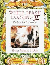 White Trash Cooking II: Recipes for Gatherins Vol 2
