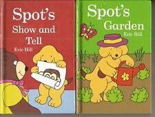 Spot..Eric Hill...Spot's garden & Show and Tell.  2 x. small hardcovers (Lot 2 )