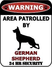 Area Patrolled by Beware of 24 Hour Security Warning Dog Signs