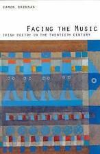 Facing the Music: Irish Poetry in the Twentieth Century.-ExLibrary