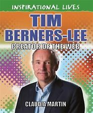 Inspirational Lives: Tim Berners-Lee: By Martin, Claudia