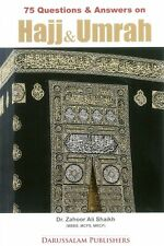 75 Questions and Answers on Hajj & Umrah
