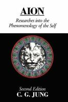 Aion Researches Into the Phenomenology of the Self by C. G. Jung 9780415064767