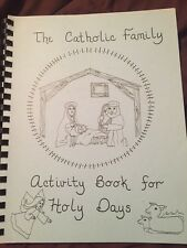 The Catholic Family Activity Book For Holy Days By Virginia Blatchford