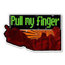 "Pull My Finger Transformer car bumper sticker decal 6"" x 4"""