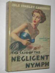 The Case of the Negligent Nymph [Perry Mason Series] by Erle Stanley Gardner