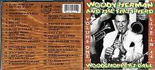 Woody Herman cd album-  Live In 44, Woodchopper's Ball