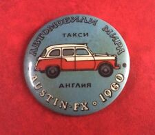 Made In USSR Pin Button Badge CARS WORLDWIDE AUSTIN-FX. 1960 UK TAXI