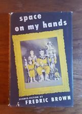 Space on my hands, Fredric Brown, (1951), 1st edition, Shasta Publishing, DJ,HB