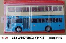 n° 30 LEYLAND VICTORY MK II  HONG KONG Autobus et Autocar du Monde 1/43 Neuf